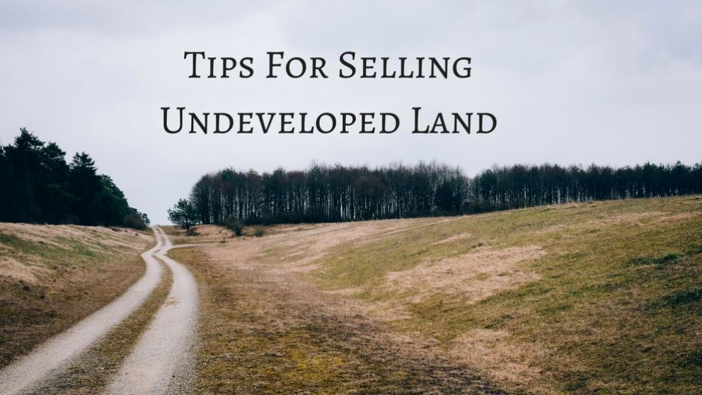 Tips-for-selling-undeveloped-land